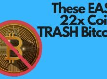 These EASY 22x Coins TRASH Bitcoin f